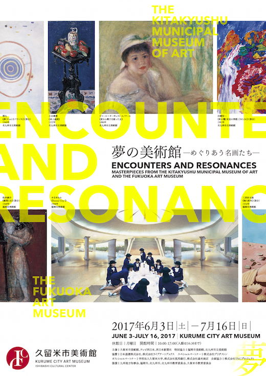 Encounters and Resonances: Masterpieces from the Kitakyushu Municipal Museum of Art and the Fukuoka Art Museum